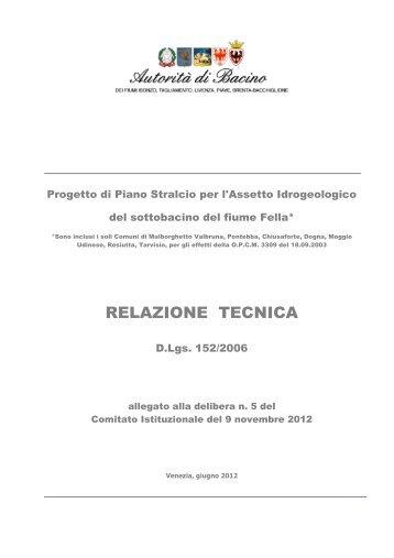 RELAZIONE TECNICA - Autorità di Bacino dei fiumi dell'Alto Adriatico