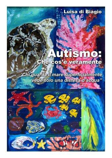 Autismo: Cos'è veramente - Mondo Asperger