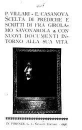 P. VILLARI - E. CASANOVA. SCELTA DI PREDICHE E SCRITTI DI ...