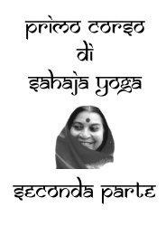 zzz Corso di Sahaja Yoga Seconda parte Parte - Sahaja Yoga ad ...