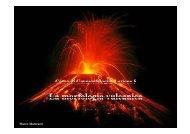 Lezione 5 - La morfologia vulcanica - Scuola di Scienze Ambientali