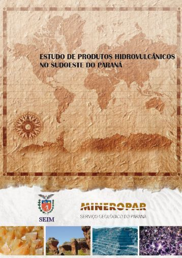 Estudo de Produtos Hidrovulcânicos no Sudoeste do ... - Mineropar