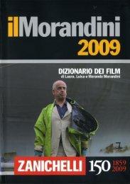 Il Morandini 2009 - Dizionario dei Film - Mondolibri