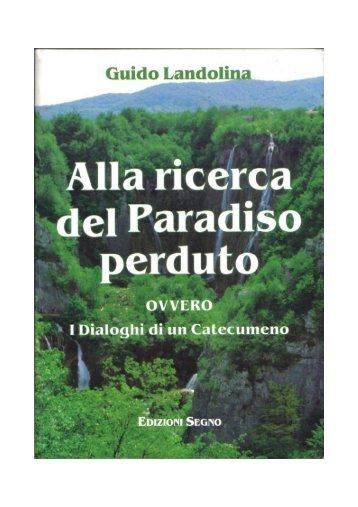 Guido Landolina ALLA RICERCA DEL PARADISO ... - Il catecumeno