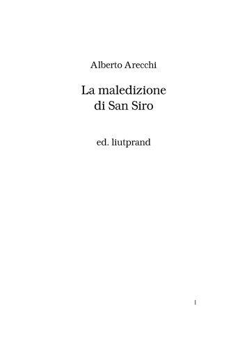 La Maledizione di San Siro, 1999 - Liutprand