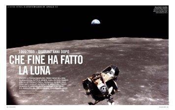 1969/2009 - QUARANT'ANNI DOPO - Corriere della Sera