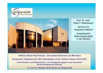Prof. Dr. med. Peter F. Matthiessen Zentrum für Integrative Medizin ...