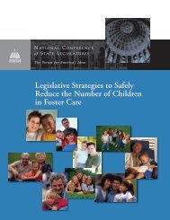 Legislative Strategies to Safely Reduce the Number of Children in Foster Care