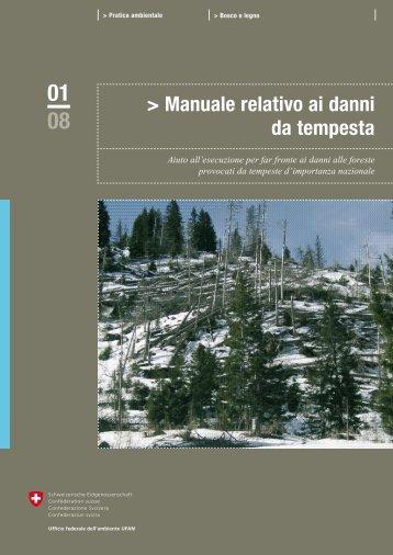 Manuale relativo ai danni da tempesta: Strategia ... - Waldwissen.net
