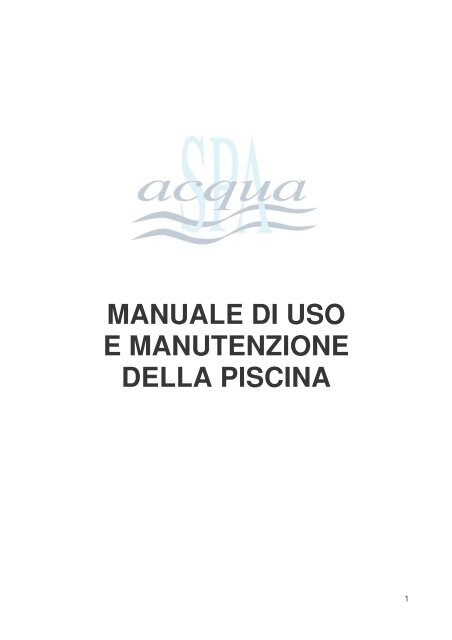 manuale di uso e manutenzione della piscina - Acqua SPA Srl