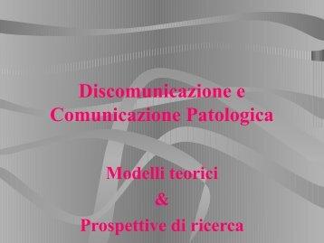 Discomunicazione e Comunicazione Patologica