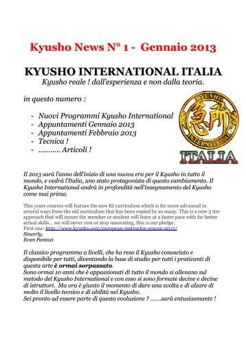 Kyusho News N° 1 - Gennaio 2013 KYUSHO INTERNATIONAL ITALIA