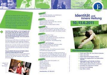 10.-13.6.2011 Identität und innere Heilung - Team.F