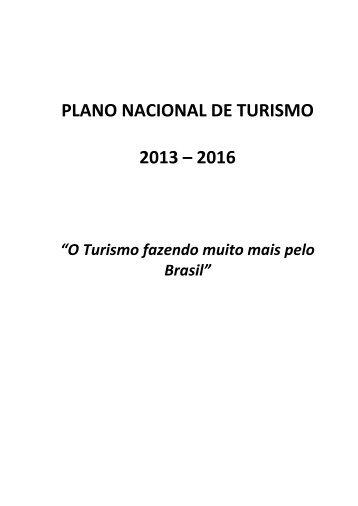 PLANO NACIONAL DE TURISMO 2013 – 2016