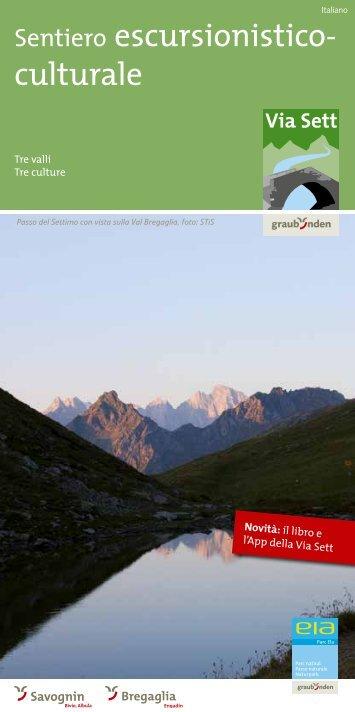 Sentiero escursionistico- culturale - Via Sett
