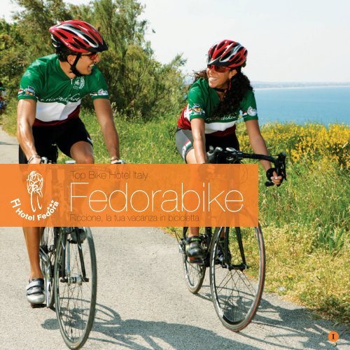 Fedorabike - La tua vacanze a due ruote Fedora Bike Hotel