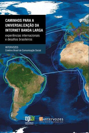 Caminhos para a universalização da inTerneT banda larga