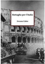 BATTAGLIA PER L'ITALIA - Franco Maria Boschetto