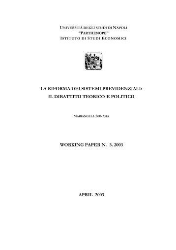 la riforma dei sistemi previdenziali: il dibattito teorico e ... - Economia