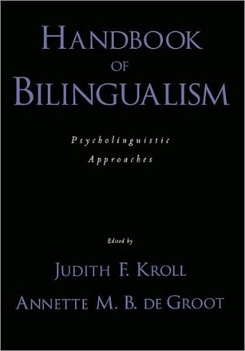 handbook of bilingualism-psycholinguistic approaches-edited by ...