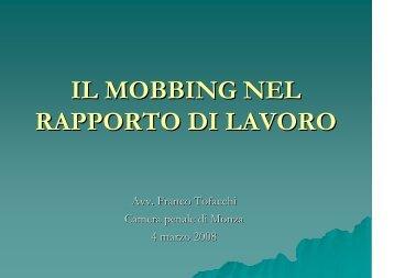IL MOBBING NEL RAPPORTO DI LAVORO - Camera Penale di Monza