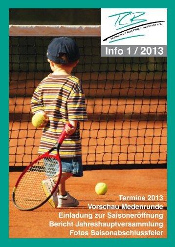 Info 1 / 2013 - Tennisclub Birkenhain Albstadt e.V.