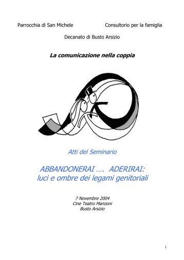 Atti del seminario - Abbandonerai Aderirai