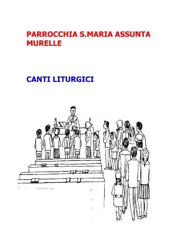 Libretto dei canti - Parrocchia S. Maria Assunta MURELLE