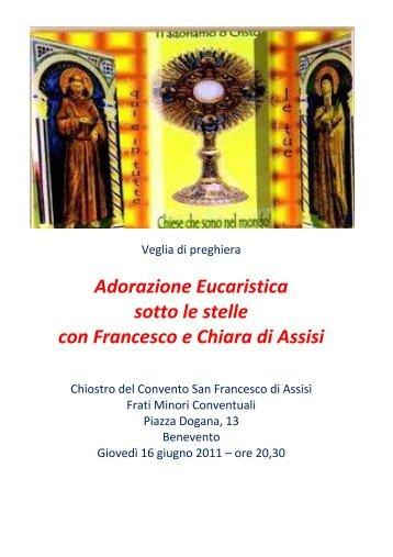 Adorazione Eucaristica sotto le stelle con Francesco ... - Insieme noi...
