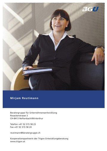 Mirjam Reutimann - Beratergruppe für Unternehmensentwicklung