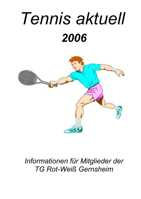 Tennis-Aktuell 2006 - TG Rot-Weiß Gernsheim