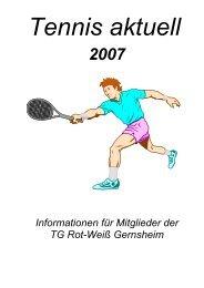 Tennis-Aktuell 2007 - TG Rot-Weiß Gernsheim