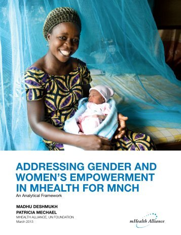 Addressing gender And Women's empoWerment in mHeAltH for mnCH
