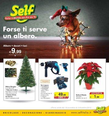 SELF Forse ti serve un albero dal 15/11/2012 al 02 ... - Mondopratico.it