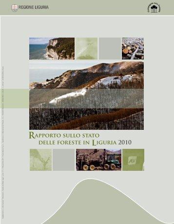 Rapporto sullo stato delle foreste in liguria 2010 - Liguria Ricerche