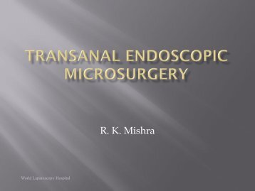 Transanal Endoscopic Microsurgery The file size in 5 to 15mb will ...