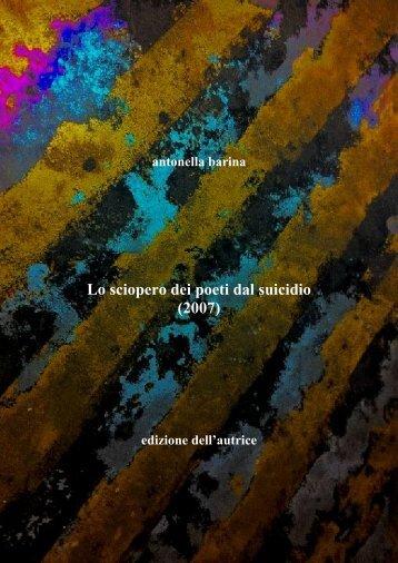 Lo sciopero dei poeti dal suicidio - Antonella Barina
