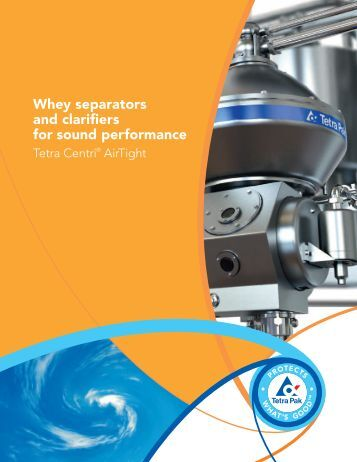 Whey separators and clarifiers for sound performance - Tetra Pak