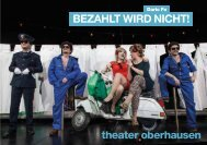 BEZAHLT WIRD NICHT! - beim Theater Oberhausen