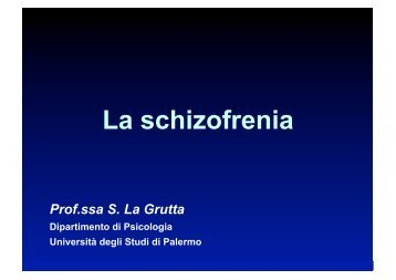 La schizofrenia