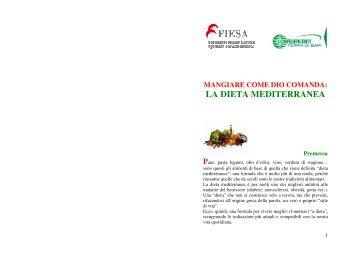 Mangiare come Dio comanda: la Dieta Mediterranea - Fiesa