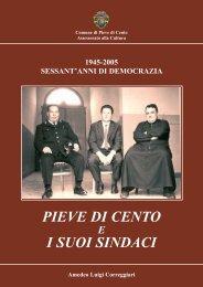 PIEVE DI CENTO I SUOI SINDACI - Bagnoli1920.It