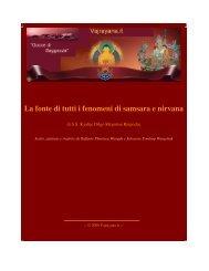 La fonte di tutti i fenomeni di samsara e nirvana - Vajrayana.it