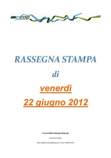 Rassegna stampa di venerdì 22 giugno 2012 - Atap