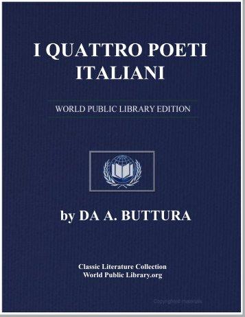 I QUATTRO POETI ITALIANI - World eBook Library