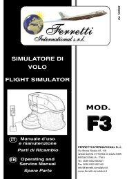 SIMULATORE DI VOLO FLIGHT SIMULATOR - Ferretti International