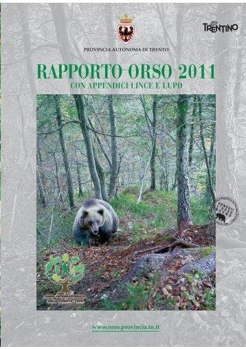 RAPPORTO ORSO 2011 - Orso - Provincia autonoma di Trento