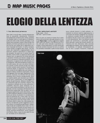 ELOGIO DELLA LENTEZZA - Late For The Sky
