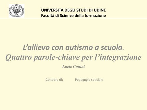 L'allievo con autismo a scuola Lucio Cottini - CTRH Chiari
