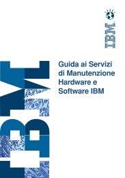 Guida ai Servizi di Manutenzione Hardware e Software IBM